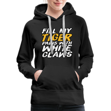 Load image into Gallery viewer, Fill My Tiger Paws with White Claws - Women's Premium Hoodie - black