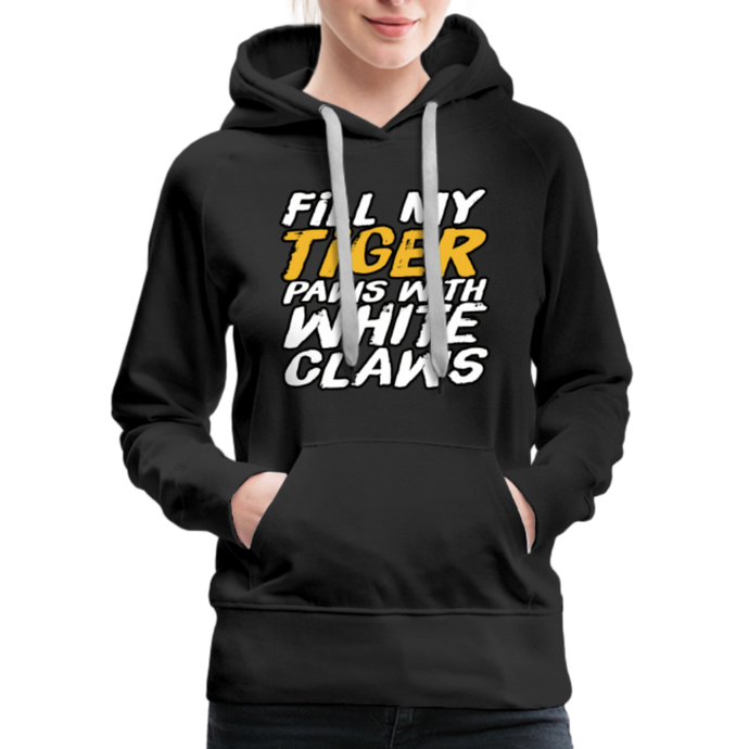 Fill My Tiger Paws with White Claws - Women's Premium Hoodie - black