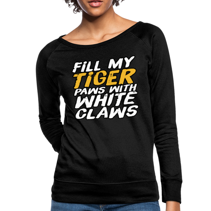 Fill My Tiger Paws with White Claws - Women's Crewneck Sweatshirt - black