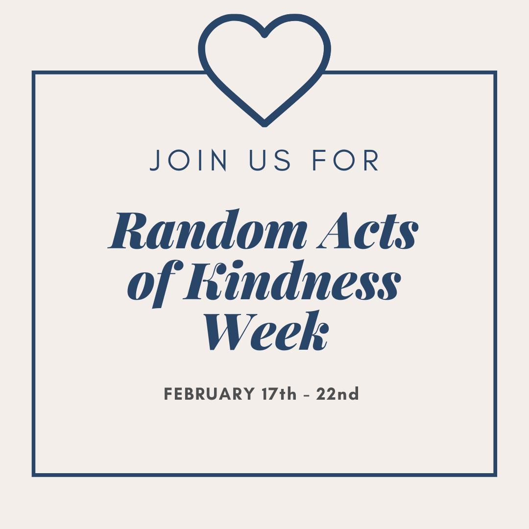 Join us in celebrating Random Acts of Kindness Week