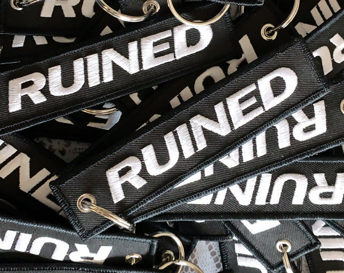 RUINED Keychains