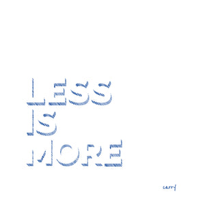 LESS IS MORE 70 CL