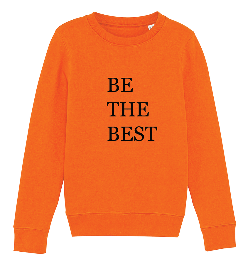 Sweat orange à message Be The Best - bogossgenius