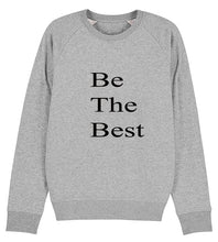Charger l'image dans la galerie, Sweatshirt gris Be the Best - bogossgenius