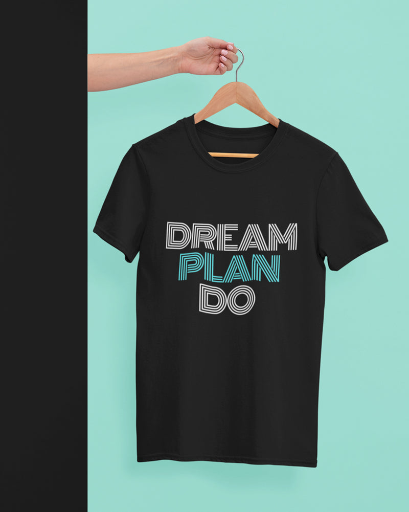 Dream plan do Half Sleeve T-Shirt