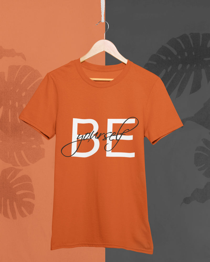 Be yourself Half Sleeve T-Shirt
