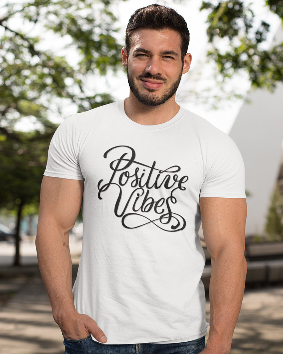 Positive Vibes Half Sleeve T-shirt