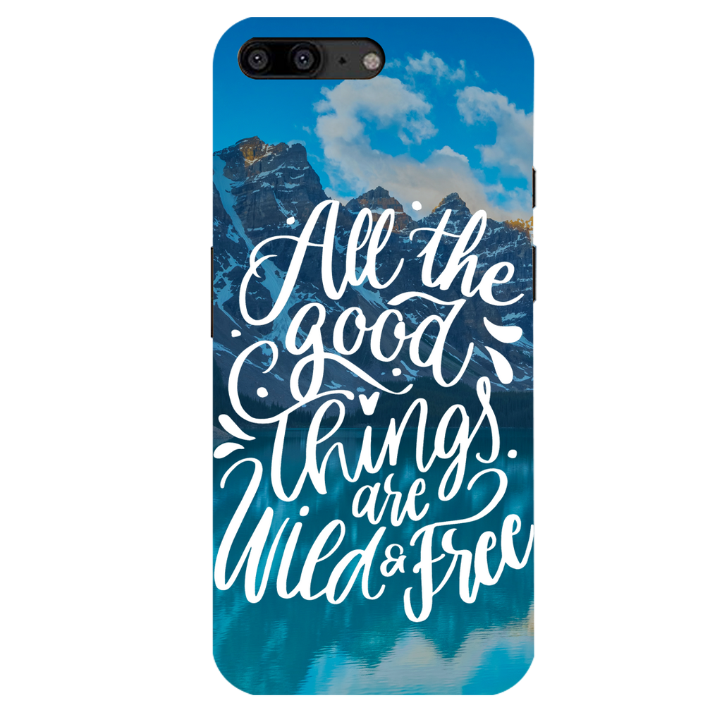 All The Good Things Are Wild And Free OnePlus 5 Mobile Cover