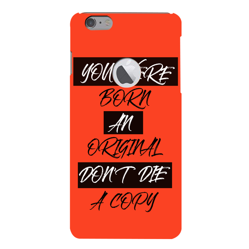 DONT DIE A COPY Apple iPhone 6s Plus Mobile Cover