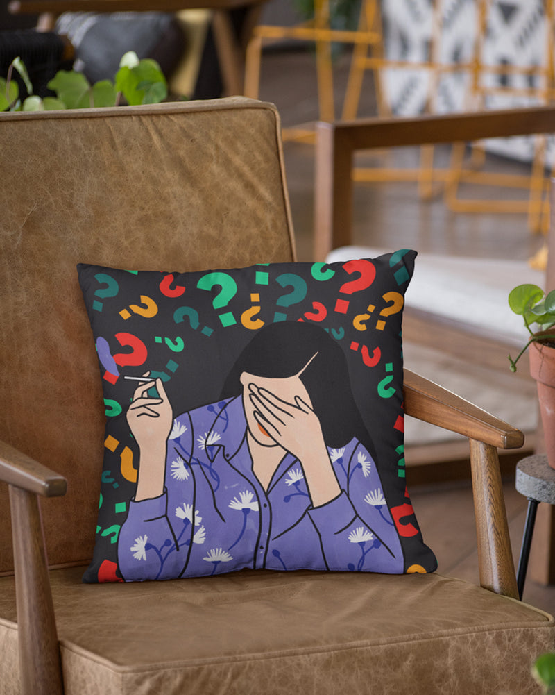 Tensed question Cushion Cover