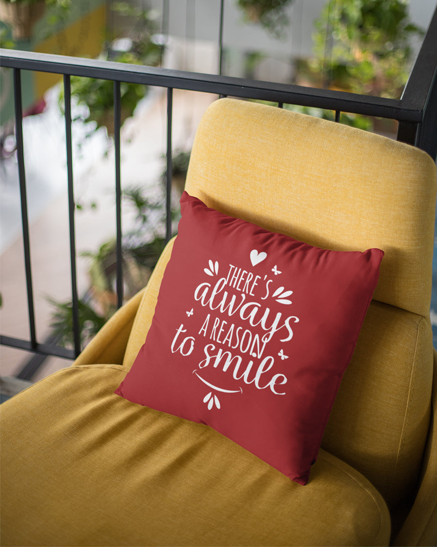 There is always a way to smile Cushion Cover