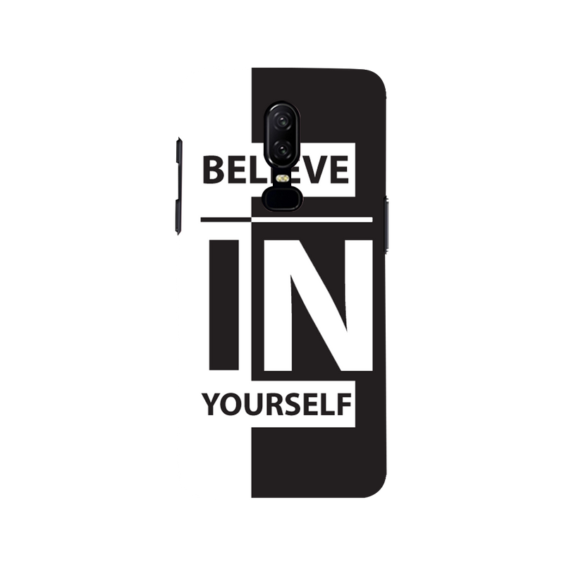 Believe OnePlus 6 Mobile Cover