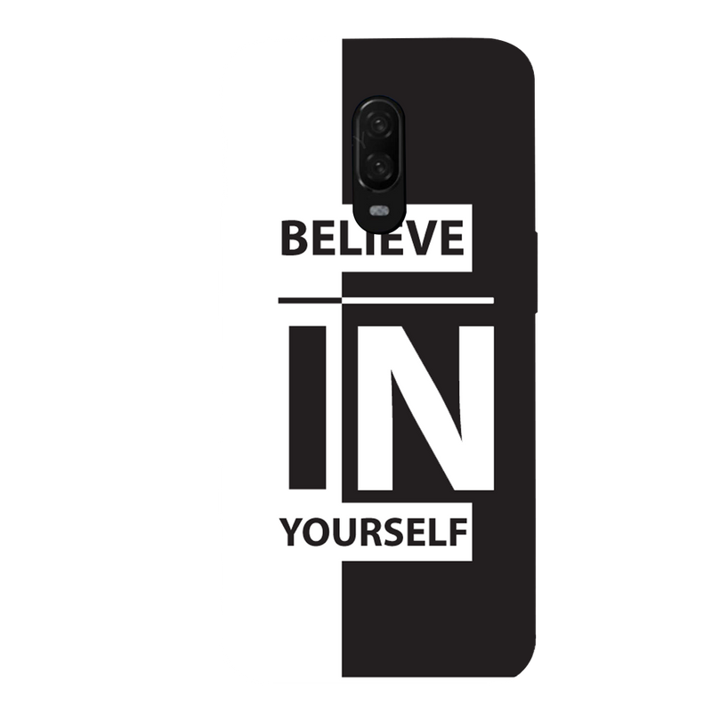Believe OnePlus 6T Mobile Cover