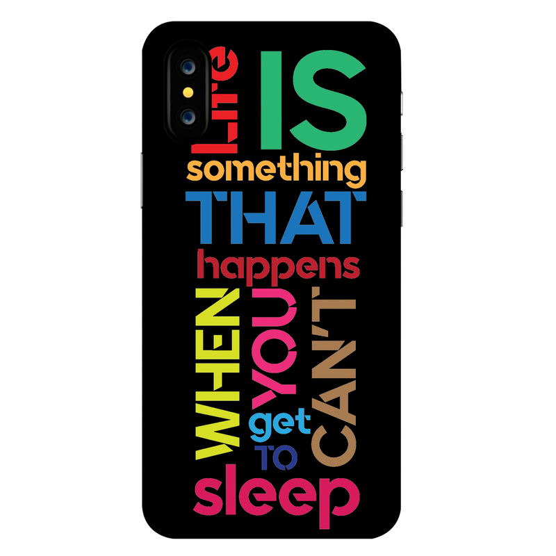 Life is something Apple iPhone X Mobile Cover