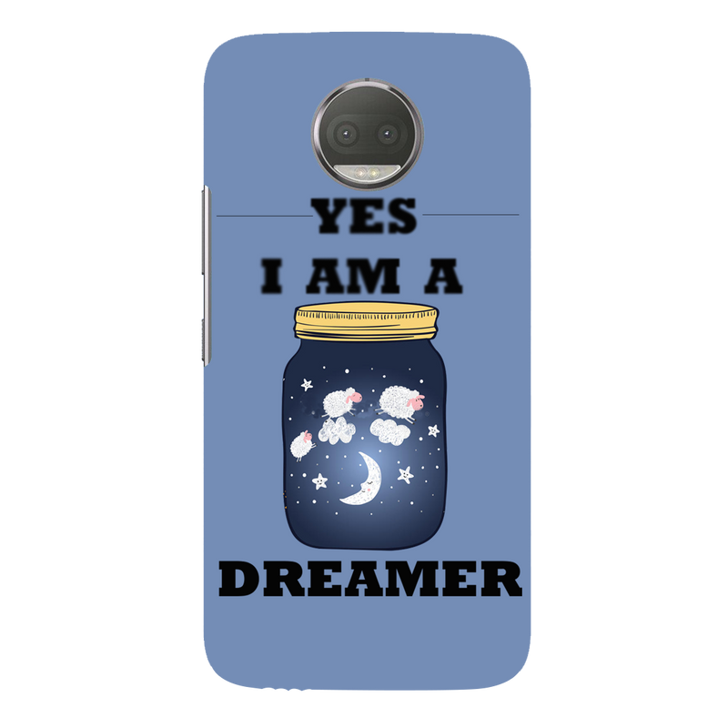 Yes i m a dreamer moto G5s plus Mobile Cover