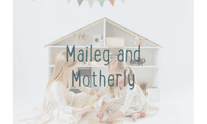Maileg and Motherly