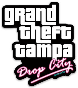 "Grand Theft Tampa ""Drop City"" Sticker"