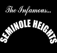 The Infamous Seminole Heights