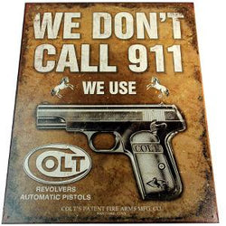 We Don't Call 911 - Colt