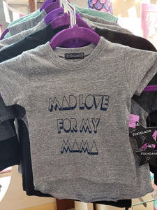 Mad Love For My Mama - LilChic BabyBug Boutique