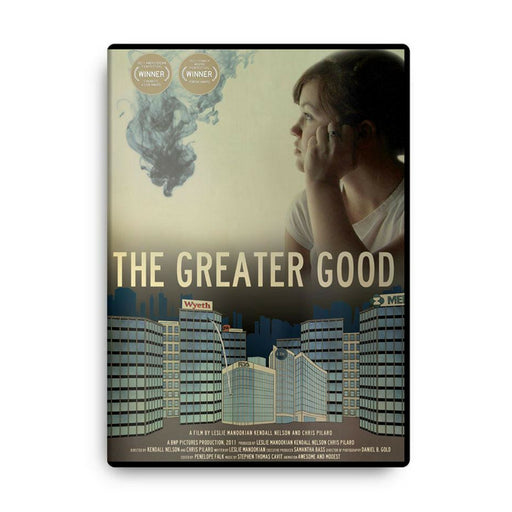 The Greater Good | DVD Documentary anti big pharma
