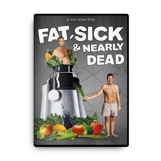 Fat Sick & Nearly Dead with Joe Cross Juice Fasting for wellness