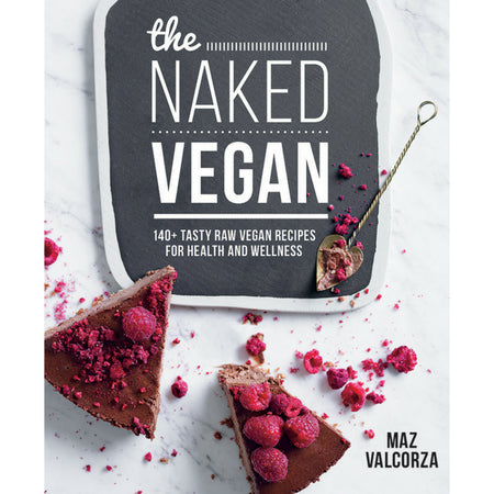 Cookbook | The Naked Vegan | Maz Valcorza