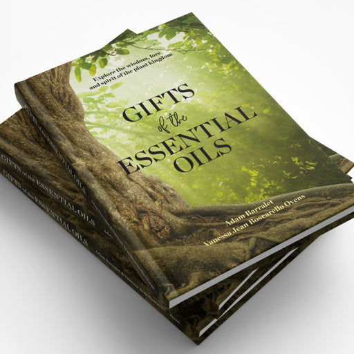 Gifts of The Essential Oils (Hardcover)