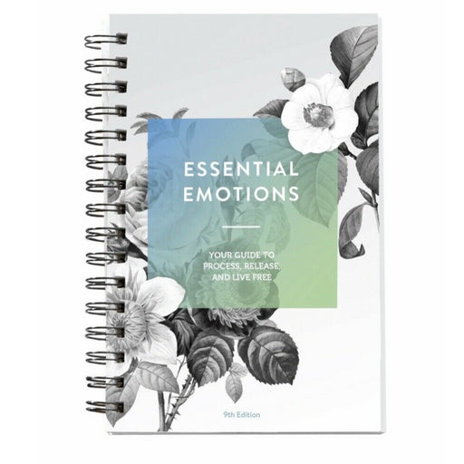 Essential Emotions Book | A reference guide for emotional healing 9th Edition