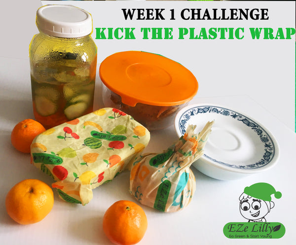 NEW YEAR RESOLUTIONS - WEEK 1 Challenge – KICK THE PLASTIC WRAP HABIT