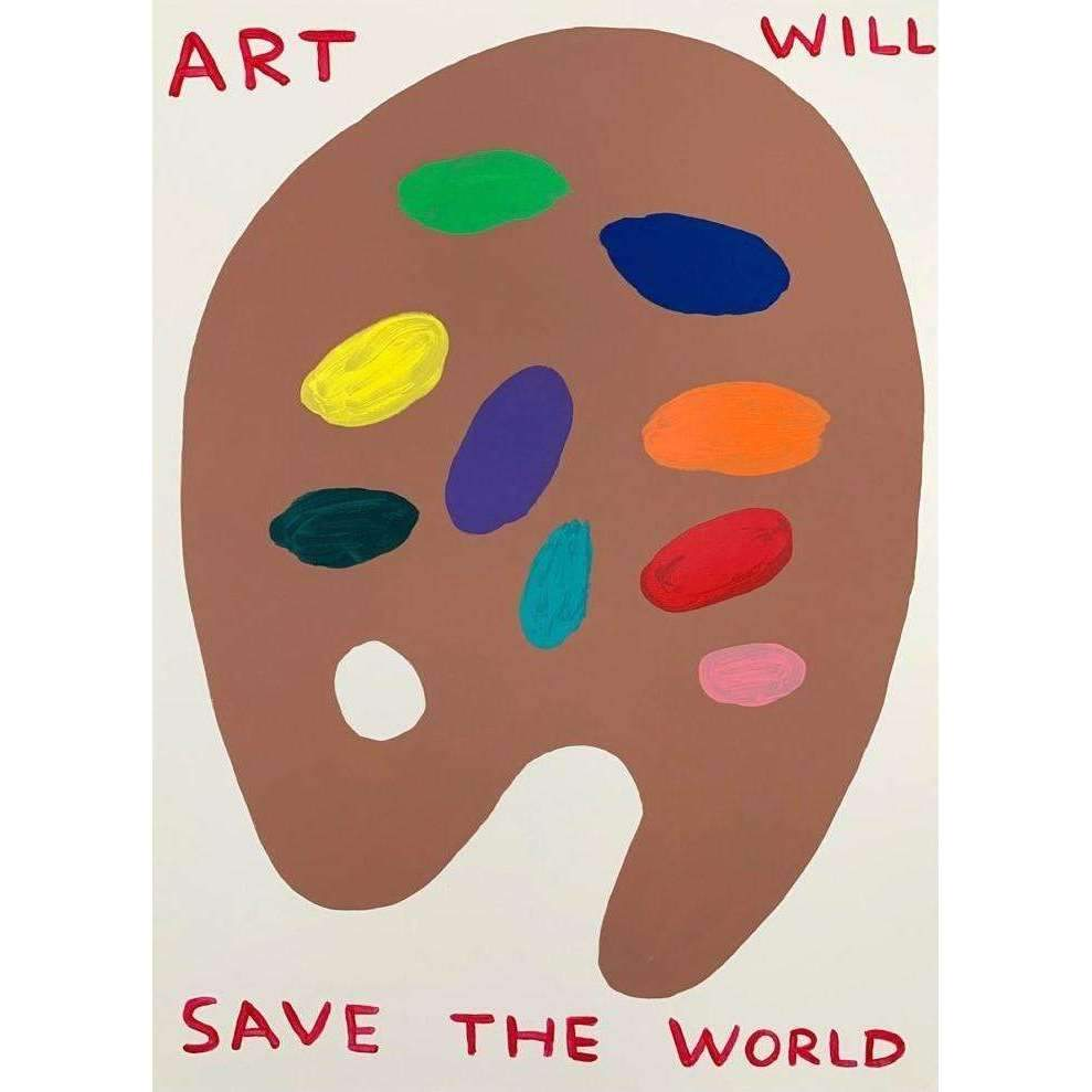 David Shrigley, Untitled (Art Will Save the World), 2019 | Lougher Contemporary