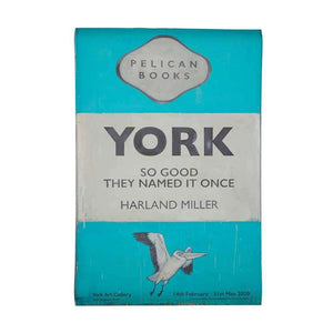 Harland Miller, York So Good They Named It Once - Exhibition Poster, 2020 | Lougher Contemporary