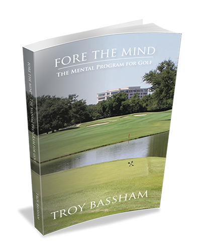 Fore The Mind – The Mental Program for Golf