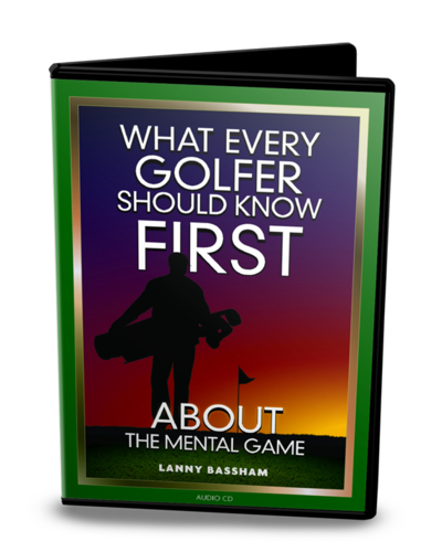What Every Golfer Should Know FIRST About the Mental Game