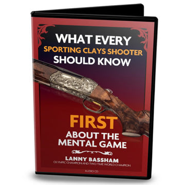 What Every Sporting Clays Shooter Should Know FIRST About the Mental Game
