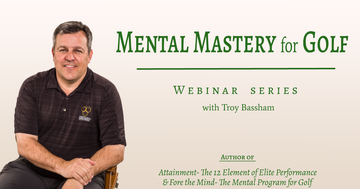 Mental Mastery For Golf Webinar - Choose either the 3 webinar or the 6 webinar series.