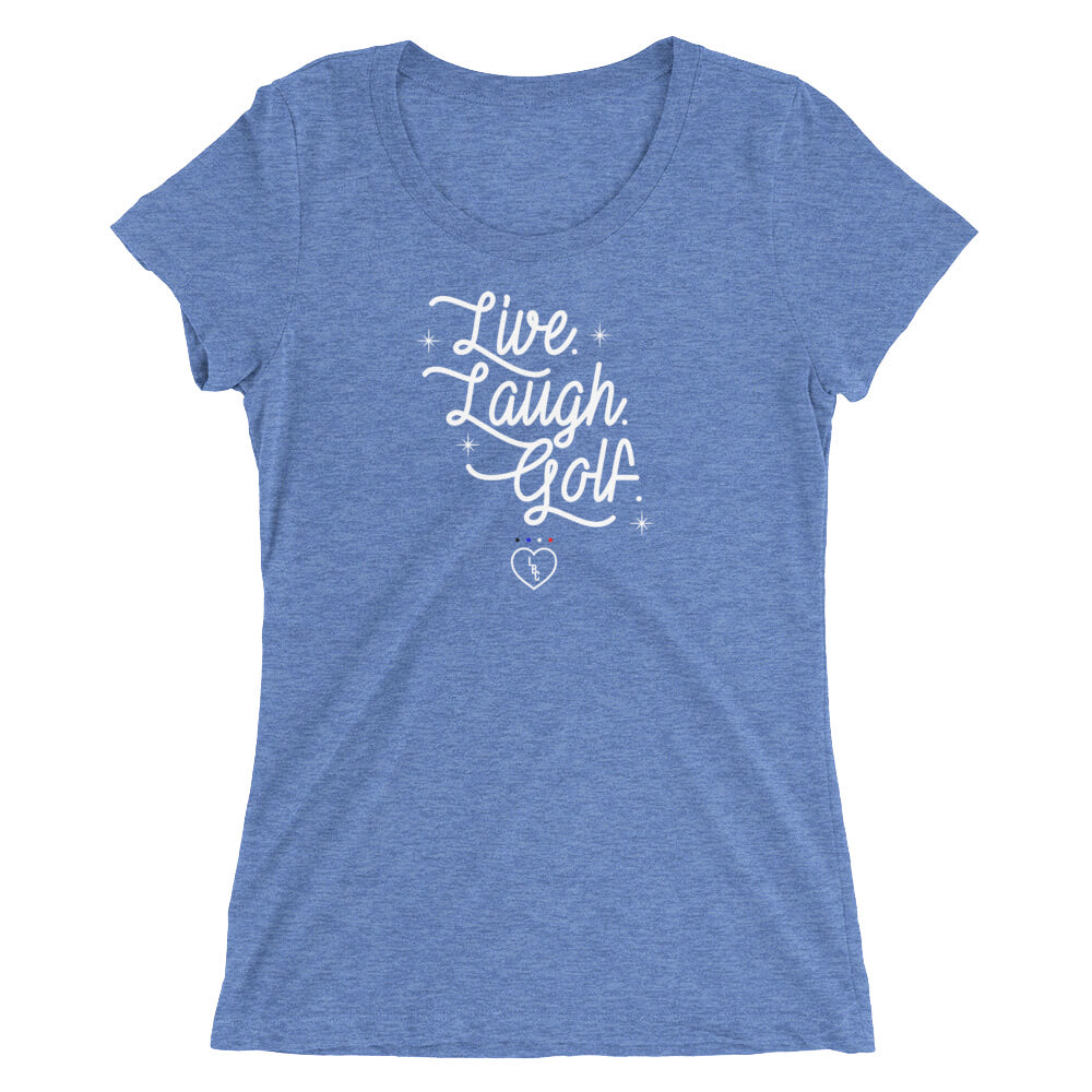 Live. Laugh. Golf. Women's Tri-Blend T-Shirt