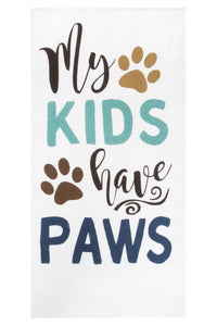 My Kids have Paws Kitchen Towel