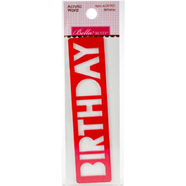 Bella Blvd - Acrylic Word - Birthday