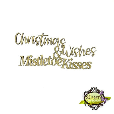 2Crafty - Christmas Wishes & Mistletoe Kisses