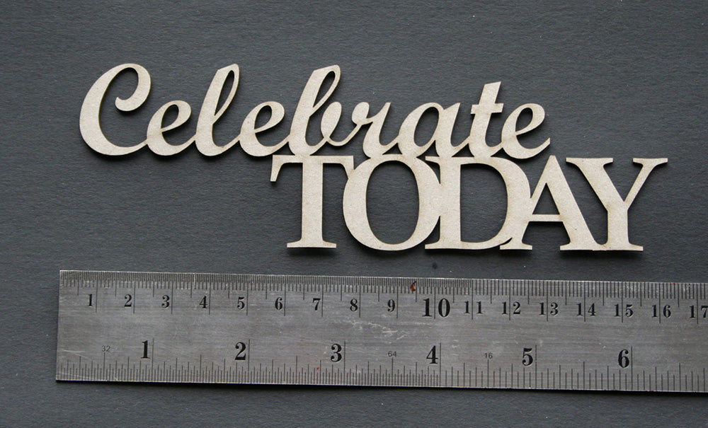 Celebrate Today Title