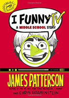 I Funny TV: A Middle School Story by James Patterson (NEW)