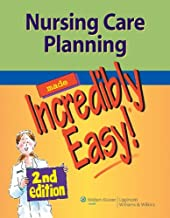 Nursing Care Planning made Incredibly Easy, 2nd edition (very good used condition)