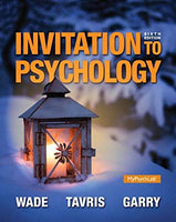 Invitation to Psychology, 6th edition by Wade and Tavris (used)