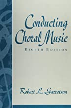 Conducting Choral Music, 8th edition  by Garretson (used)