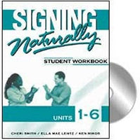 Signing Naturally, student workbook, units 1-6 (used)
