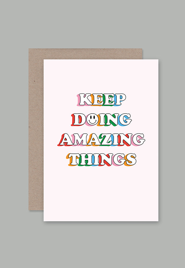 AHD Greeting Card - Keep Doing Amazing Things
