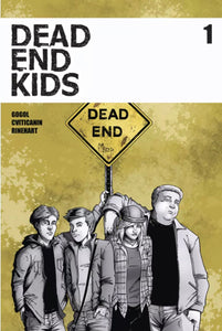 DEAD END KIDS #1 regular cover