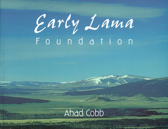 Early Lama Foundation by Ahad Cobb