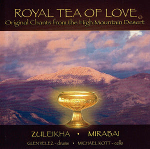 Zuleikha & Mirabai: Royal Tea of Love